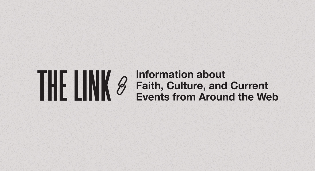 The Link: American History is Not Canceled, What it Means to be Human, J.I. Packer Tribute & More